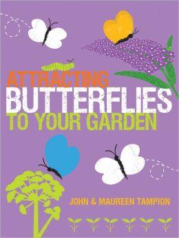 Bookcover: Attracting Butterflies to your Garden.