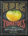 PHOTO: Epic Tomatoes by Craig LeHoullier.