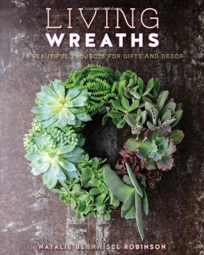 Living Wreaths by Natalie Bernhisel Robinson