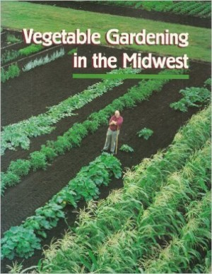 Vegetable Gardening in the Midwest